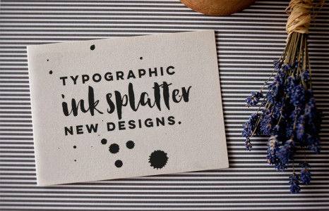 New Typography Style Ink Splatter Designs